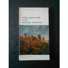 FELIX TIMMERMANS - VIATA PASIONATA A LUI ADRIAEN BROUWER