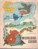 Cumpara ieftin Mierloiul Chior - Arthur Haulot - Ilustratii: Ecaterin Draganovici