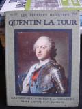 LE PEINTRES ILLUSTRES. QUENTIN LA TOUR