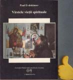 Varstele vietii spirituale Paul Evdokimov