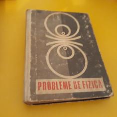 PROBLEME DE FIZICA C.MAICAN EDITURA DIDACTICA 1969