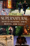 Supernatural Book of Monsters, Demons, Spirits and Ghouls