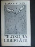 Filosofia libertatii-Rudolf Steiner