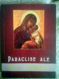 Paraclise ale Maicii Domnului + SET CADOU