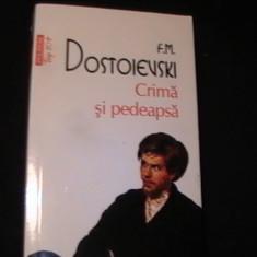 CRIMA SI PEDEAPSA-F. M. DOSTOIEVSKI--TRAD. ADRIAN LICIU--625 PG-TOP-10+, Alta editura