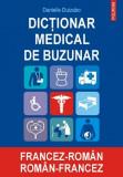 Dictionar Medical De Buzunar Francez-Roman/ Roman-Francez | Danielle Duizabo, Polirom