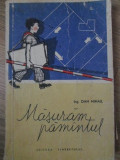 MASURAM PAMANTUL. TOPOGRAFIE EXPEDITIVA - DAN MIHAIL