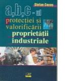 A,B,C-UL PROTECTIEI SI VALORIFICARII PROPRIETATII INDUSTRIALE - STEFAN COCOS