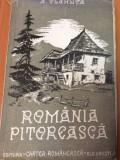 ROMANIA PITOREASCA  - ALEXANDRU VLAHUTA ( 1943 )