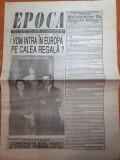 Ziarul epoca 31 ianuarie-6 februarie 1991-interviu prin telefon cu regele mihai