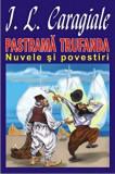 Cumpara ieftin Pastrama Trufanda. Nuvele si povestiri/Ion Luca Caragiale