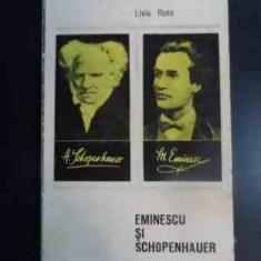 Eminescu Si Schopenhauer - Liviu Rusu ,545982