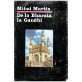 De la Bharata la Gandhi - Civilizatie, istorie si cultura indiana