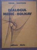 Dialogul Medic-bolnav - Virgil Enatescu ,289872