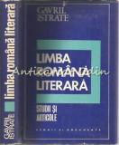 Cumpara ieftin Limba Romana Literara - Gavril Istrate