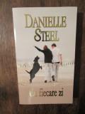 Cu fiecare zi - Danielle Steel