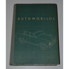 AUTOMOBILUL - CARTE TEHNICA AUTO - 1957 - CURS DESCRIPTIV - JIGAREV / JILIN