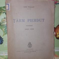 Tarm pierdut / versuri / an1937/96pagini- Ion Pillat