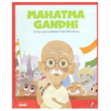 Micii Eroi. Mahatma Gandhi