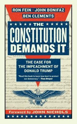 The Constitution Demands It: The Case for the Impeachment of Donald Trump foto
