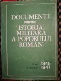 Documente privind istoria militara a poporului roman 1945-1947