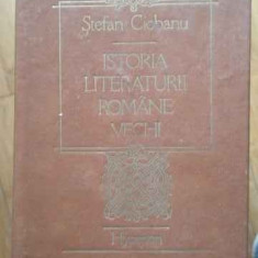 Istoria Literaturii Romane Vechi - Stefan Ciobanu ,519034