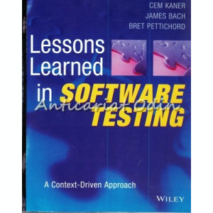 Lessons Learned In Software Testing - Cem Kaner, James Bach, Bret Pettichord
