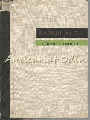 Scrieri Filozofice - Samuil Micu - Tiraj: 3500 Exemplare