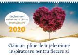 Calendar 2020 - Gânduri pline de înțelepciune inspiratoare pentru fiecare zi