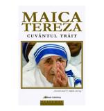 Maica Tereza – Cuvantul trait |, Galaxia Gutenberg
