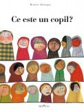 Carte Ce este un copil - Beatrice Alemagna