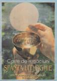 Carte de rugaciuni - Sfanta Liturghie (2005)