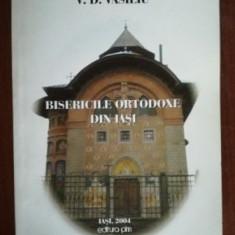 Bisericile ortodoxe din Iasi- V.D.Vasiliu