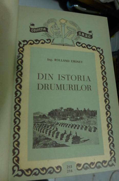 Din istoria drumurilor - Rolland Eminet - 1957