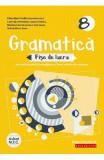 Gramatica. Fise de lucru - Clasa 8 - Eliza-Mara Trofin