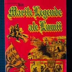 Al. Mitru - Din Marile Legende ale Lumii (ilustrații de Victor Ilie)