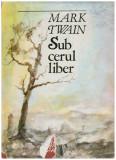 Sub cerul liber, Mark Twain