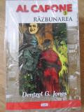 AL CAPONE VOL.3 RAZBUNAREA - DENTZEL G. JONES