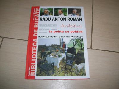 RADU ANTON ROMAN ARDEALUL LA POHTA CE POHTIM foto