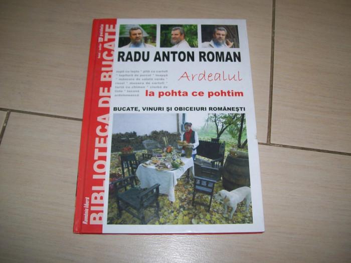 RADU ANTON ROMAN ARDEALUL LA POHTA CE POHTIM