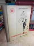 MAGYAR NEPI TANCOK / DANSURI POPULARE MAGHIARE , BUDAPESTA , 1958