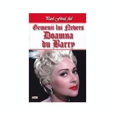 Gemenii lui Nevers, vol. 2 -Doamna du Barry