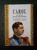 CAROL AL II-LEA REGELE ROMANIEI. INSEMNARI ZILNICE volumul 4