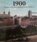 1900 Lumea in fotografii de epoca/***