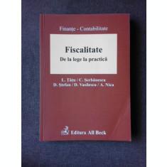 FISCALITATE, DE LA LEGE LA PRACTICA - L. TATU SI ALTII