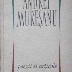 POEZII SI ARTICOLE - ANDREI MURESANU