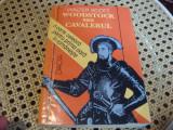 Waler Scott- Woodstock sau Cavalerul-1993-dedicatie si autograf Sergiu Pavel Dan