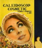 Caleidoscop cosmetic Ludmila Cosmovici L. Zisu