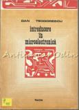 Cumpara ieftin Introducere In Microelectronica - Dan Teodorescu