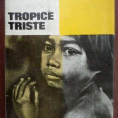 Tropice triste- C.Levi-Strauss